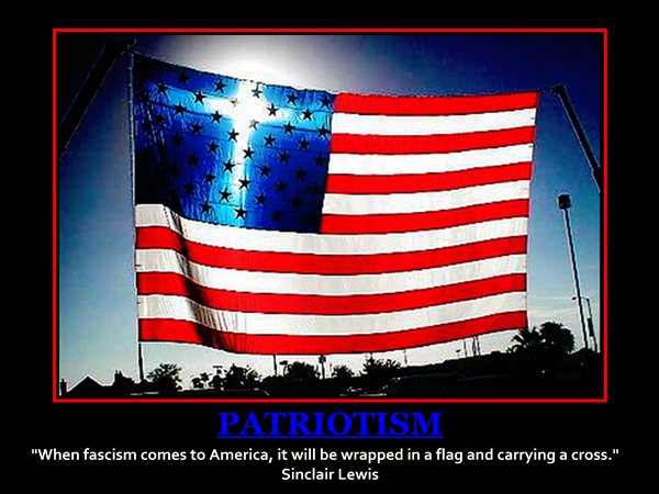 When fascism comes to America, it will be wrapped in a flag and carrying a cross