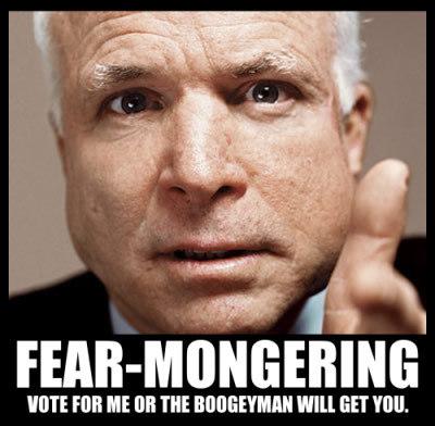 fear mongering mcain