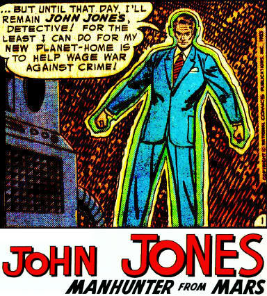John Jones Manhunter from Mars